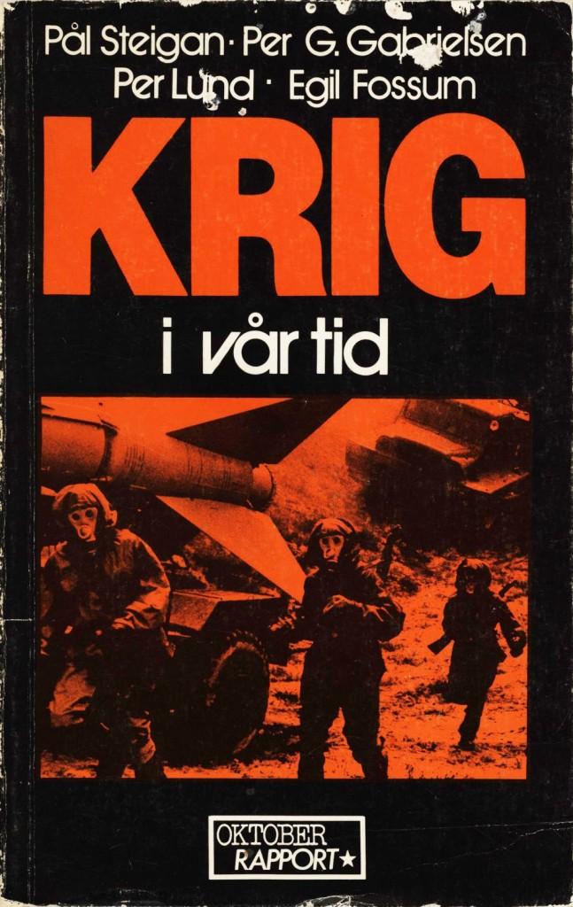 """Krig i vår tid"" av Pål Steigan"
