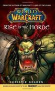 """Warcraft Rise of the Horde No. 4 (World of Warcraft)"" av Christie Golden"