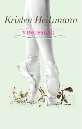 """""""Vingeslag - en roman"""" av Kristen Heitzmann"""