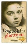 """""""Dagbok fra ghettoen i Warszawa"""" av Mary Berg"""