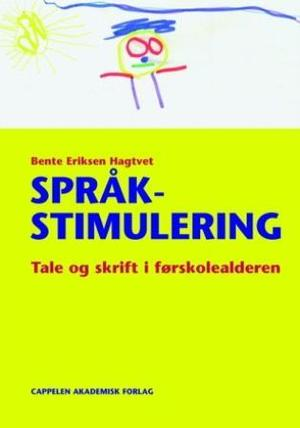 """""""Språkstimulering - tale og skrift i førskolealderen"""" av Bente Eriksen Hagtvet"""