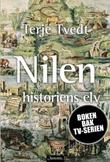 """""""Nilen - historiens elv"""" av Terje Tvedt"""