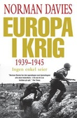 """""""Europa i krig - 1939-1945"""" av Norman Davies"""