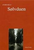 """""""Sølvduen - fortelling i syv kapitler"""" av Andrej Belyj"""
