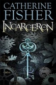 """Incarceron"" av Catherine Fisher"