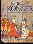 """""""Norges konger - fra sagatid til samtid"""" av Vera Henriksen"""