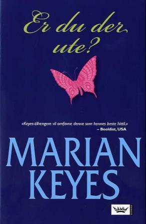 """""""Er du der ute?"""" av Marian Keyes"""
