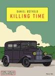 """""""Killing time"""" av Daniel Østvold"""
