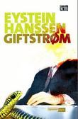 """""""Giftstrøm"""" av Eystein Hanssen"""