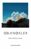 """""""Solknokler - roman"""" av Mike McCormack"""