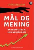 """""""Mål og mening om feiltolking av meningsmålinger"""" av Ottar Hellevik"""