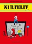 """""""Nulteliv nummer 1"""" av Espen Friberg"""