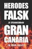 """""""Gran Canaria - tre dager i helvete"""" av Herodes Falsk"""