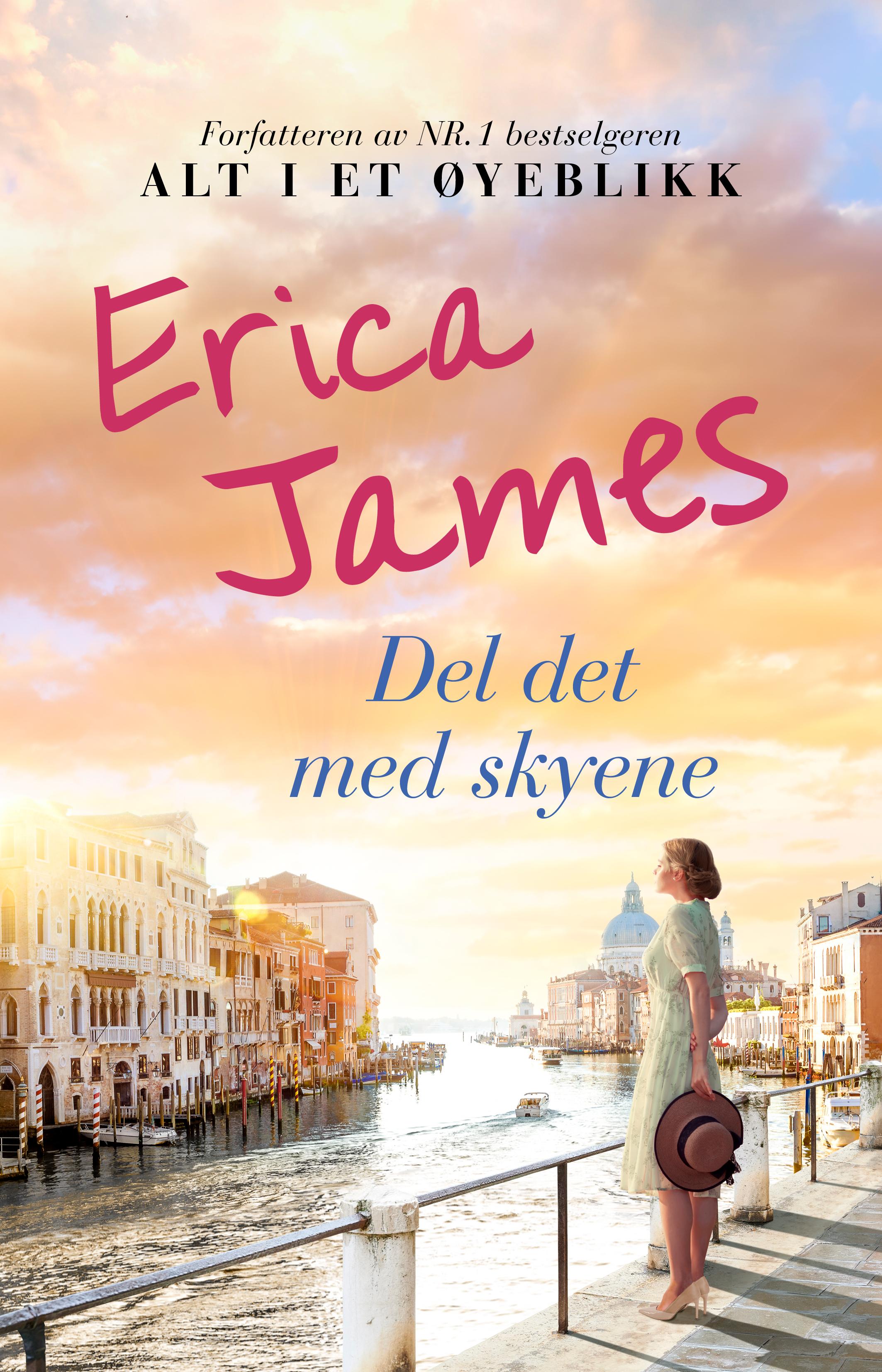 """""""Del det med skyene"""" av Erica James"""
