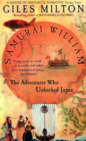 """Samurai William - the adventurer who unlocked Japan"" av Giles Milton"