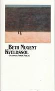 """""""Kveldssol og andre noveller"""" av Beth Nugent"""