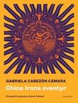 """China Irons eventyr"" av Gabriela Cabezón Cámara"