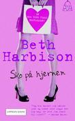 """""""Sko på hjernen"""" av Beth Harbison"""