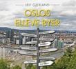 """""""Oslos elleve byer - historien om en byutvikling"""" av Leif Gjerland"""