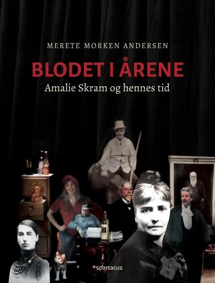 """""""Blodet i årene - Amalie Skram og hennes tid"""" av Merete Morken Andersen"""