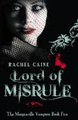 """Lord of misrule"" av Rachel Caine"