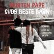 """""""Guds beste barn"""" av Morten Pape"""