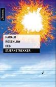 """""""Stjernetrekker"""" av Harald Rosenløw Eeg"""