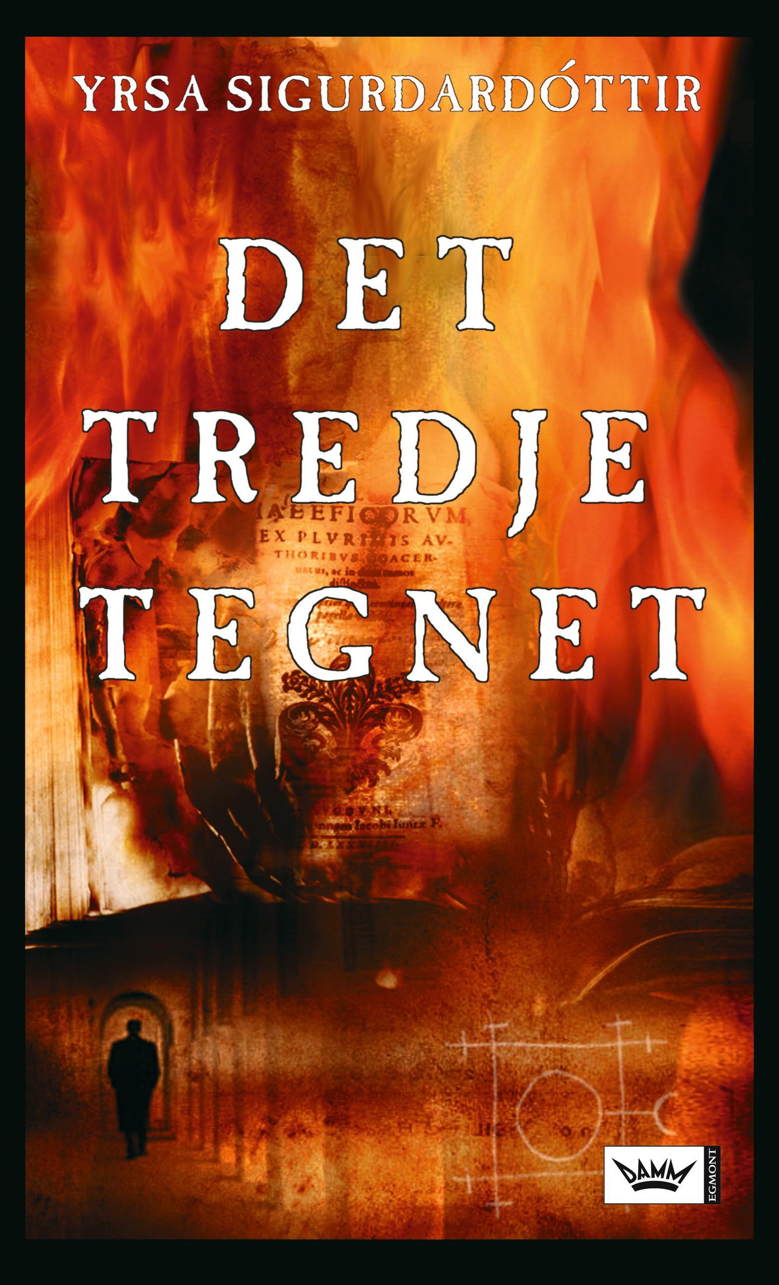 """""""Det tredje tegnet"""" av Yrsa Sigurðardóttir"""