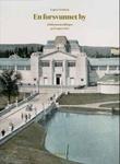 """""""En forsvunnet by - jubileumsutstillingen på Frogner 1914"""" av Espen Ytreberg"""