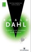 """""""Gutten som snakket med dyrene tretten fantastiske fortellinger"""" av Roald Dahl"""