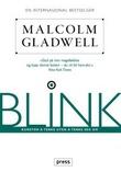 """""""Blink - kunsten å tenke uten å tenke seg om"""" av Malcolm Gladwell"""