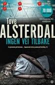 """""""Ingen vei tilbake - kriminalroman"""" av Tove Alsterdal"""