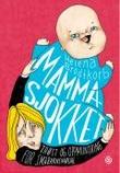 """""""Mammasjokket - trøst og oppmuntring for småbarnsmødre"""" av Helena Brodtkorb"""