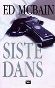 """""""Siste dans"""" av Ed McBain"""