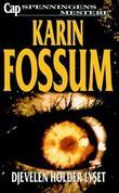 """""""Djevelen holder lyset kriminalroman"""" av Karin Fossum"""