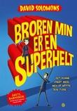 """""""Broren min er en superhelt"""" av David Solomons"""