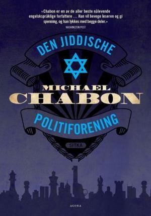 """""""Den jiddische politiforening"""" av Michael Chabon"""