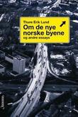 """""""Om de nye norske byene og andre essays"""" av Thure Erik Lund"""