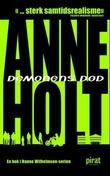 """""""Demonens død - en Hanne Wilhelmsen-roman"""" av Anne Holt"""