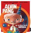 """""""Alvin Pang og verdens beste bursdag"""" av Endre Lund Eriksen"""