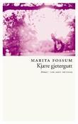 """""""Kjære gjetergutt - roman"""" av Marita Fossum"""