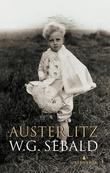 """""""Austerlitz"""" av W.G. Sebald"""