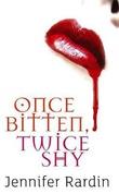 """Once bitten, twice shy - Jaz Parks 1"" av Jennifer Rardin"
