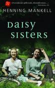 """""""Daisy sisters"""" av Henning Mankell"""