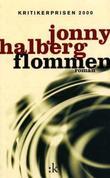 """""""Flommen - roman"""" av Jonny Halberg"""