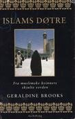 """""""Islams døtre om muslimske kvinners skjulte verden"""" av Geraldine Brooks"""