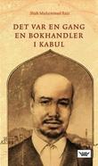 """Det var en gang en bokhandler i Kabul"" av Shah Muhammad Rais"