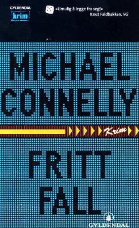 """""""Fritt fall"""" av Michael Connelly"""