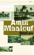 """""""Opphav"""" av Amin Maalouf"""