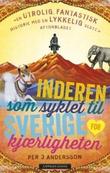 """""""Inderen som syklet til Sverige for kjærligheten"""" av Per J. Andersson"""